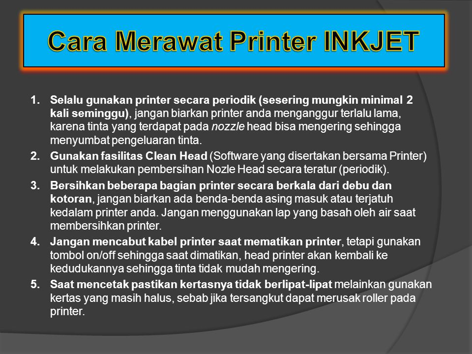 Cara Merawat Printer INKJET