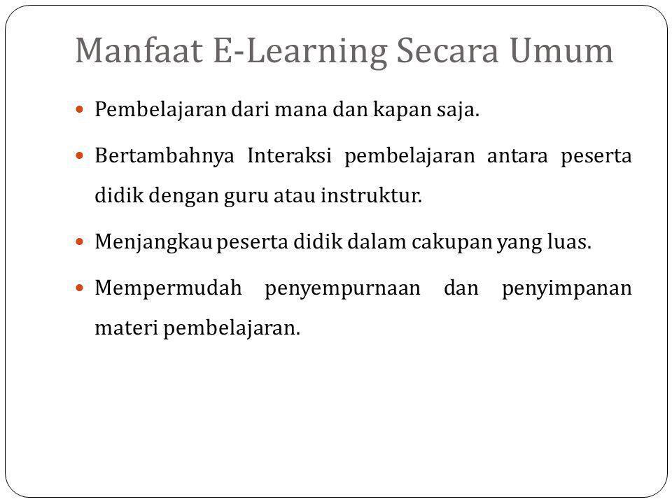 Manfaat E-Learning Secara Umum
