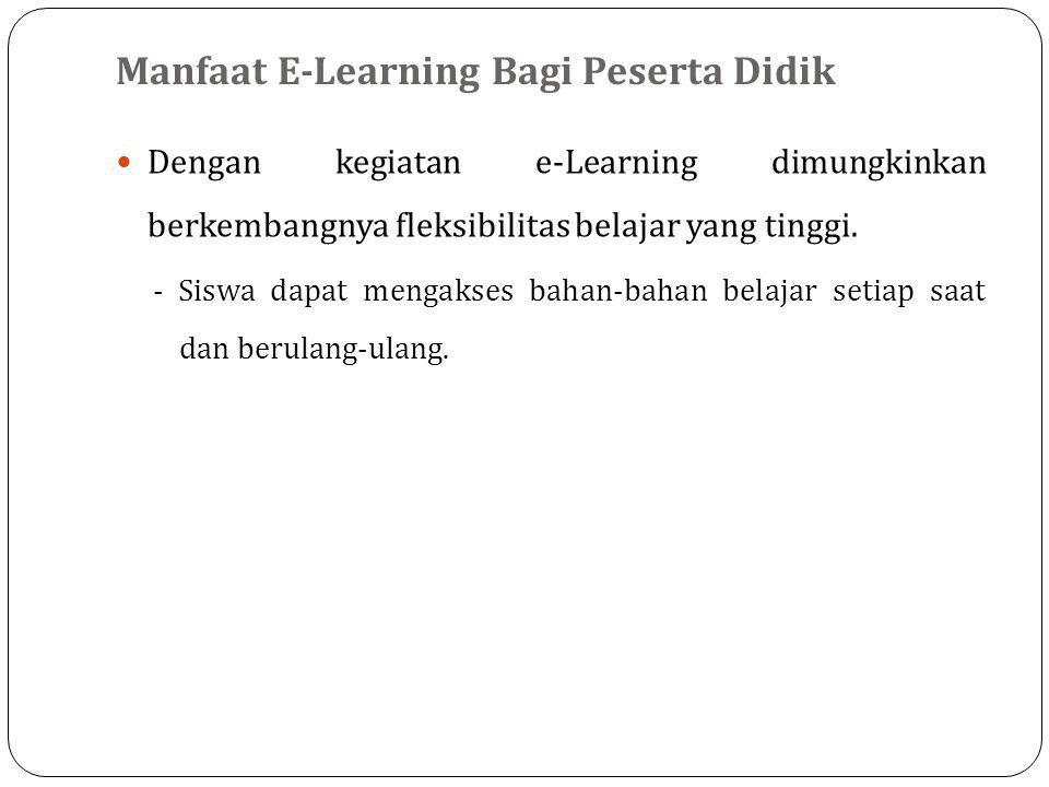 Manfaat E-Learning Bagi Peserta Didik