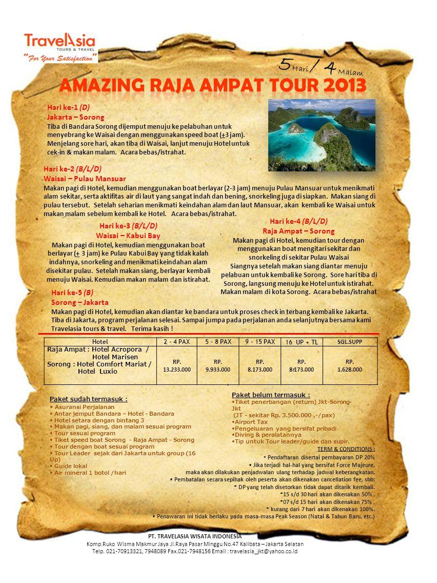5Hari / 4Malam AMAZING RAJA AMPAT TOUR 2013 Hari ke-1 (D)