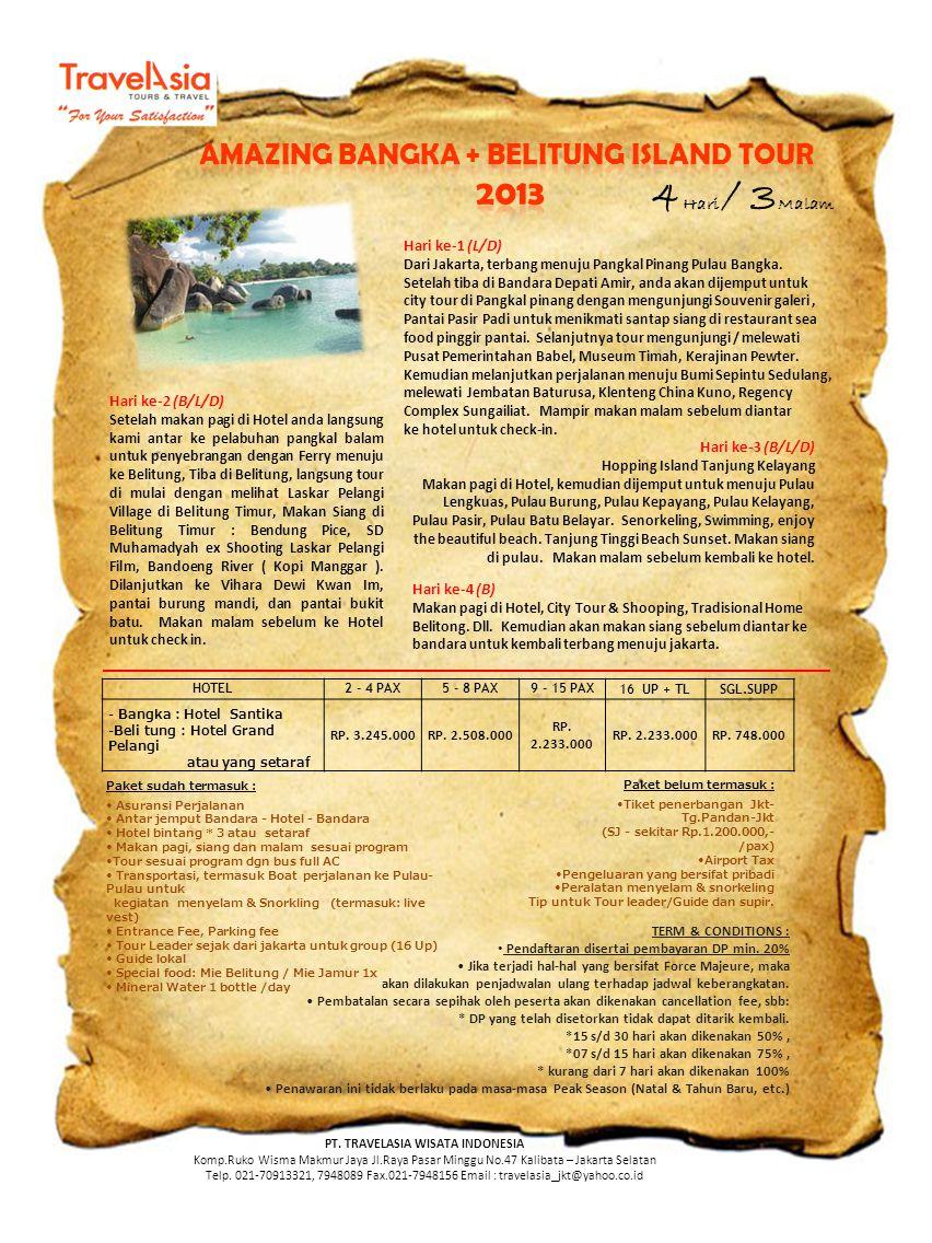 AMAZING BANGKA + BELITUNG ISLAND TOUR PT. TRAVELASIA WISATA INDONESIA