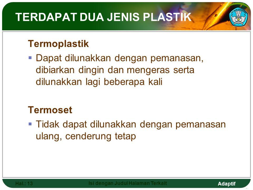 TERDAPAT DUA JENIS PLASTIK
