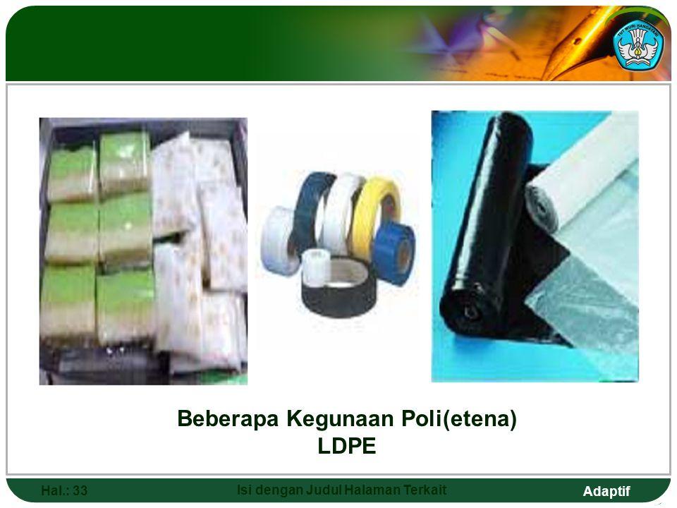 Beberapa Kegunaan Poli(etena) LDPE Isi dengan Judul Halaman Terkait