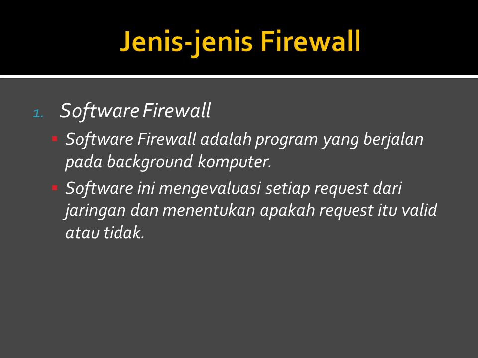 Jenis-jenis Firewall Software Firewall