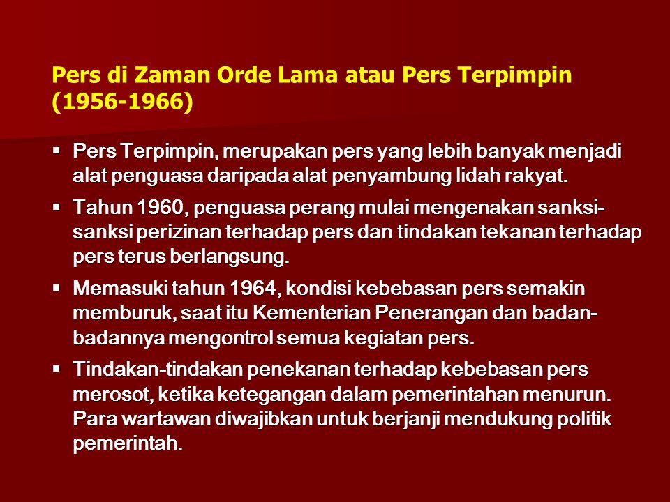 Pers di Zaman Orde Lama atau Pers Terpimpin (1956-1966)