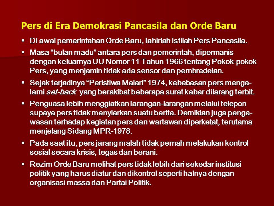 Pers di Era Demokrasi Pancasila dan Orde Baru