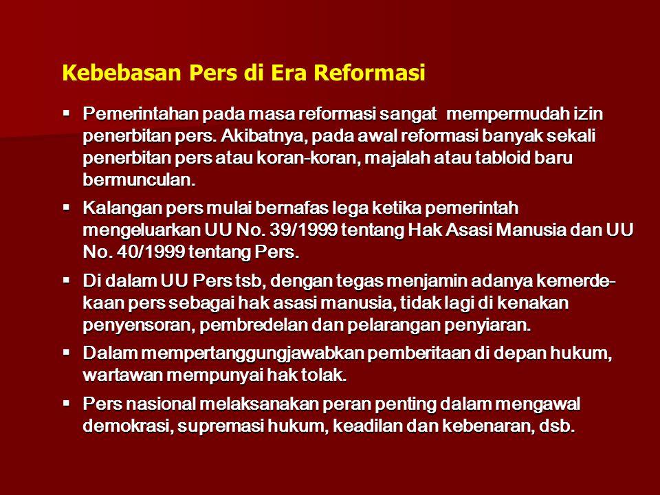Kebebasan Pers di Era Reformasi