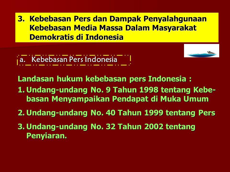 Kebebasan Pers dan Dampak Penyalahgunaan Kebebasan Media Massa Dalam Masyarakat Demokratis di Indonesia