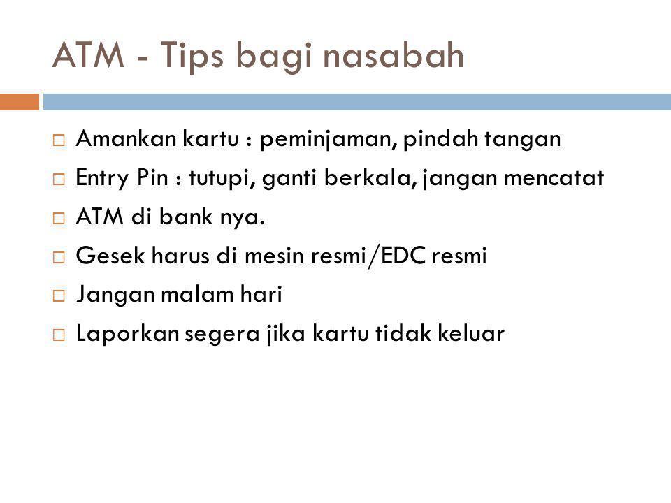 ATM - Tips bagi nasabah Amankan kartu : peminjaman, pindah tangan