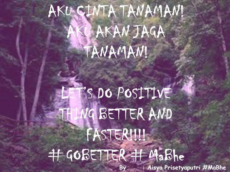 LET'S DO POSITIVE THING BETTER AND FASTER!!!!