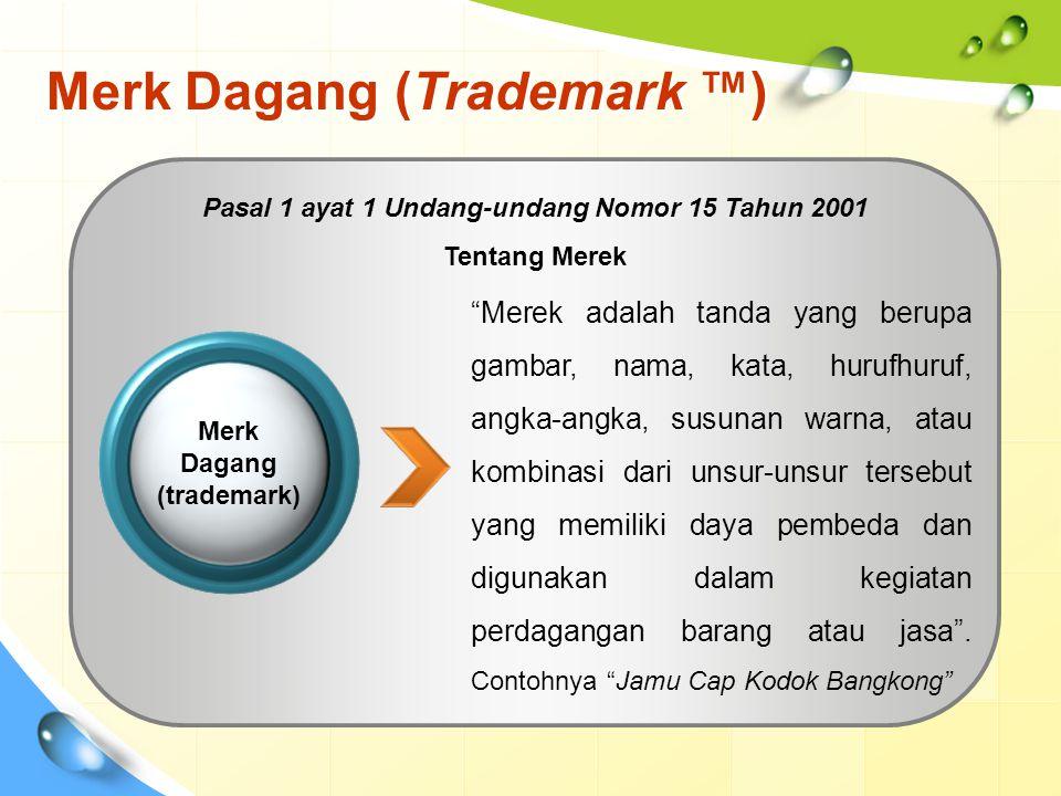 Merk Dagang (Trademark ™)