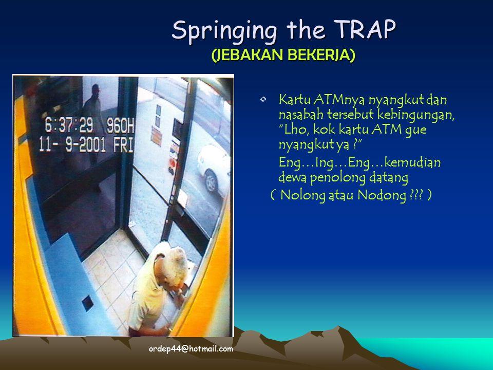 Springing the TRAP (JEBAKAN BEKERJA)