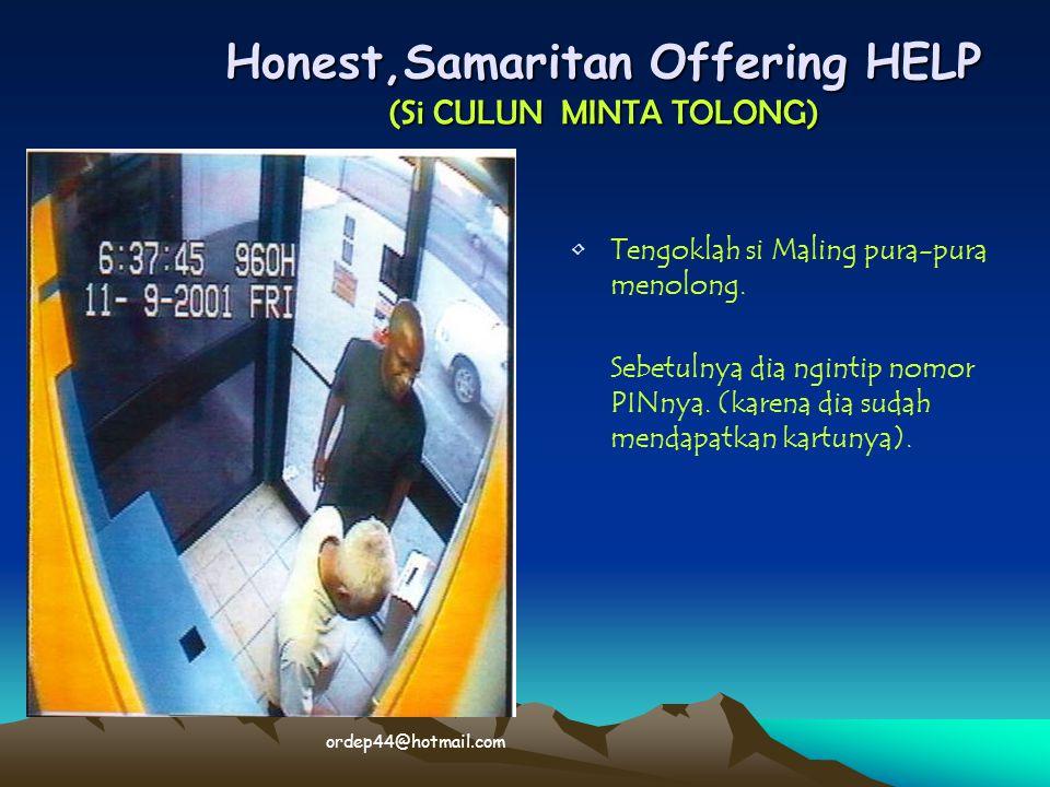 Honest,Samaritan Offering HELP (Si CULUN MINTA TOLONG)