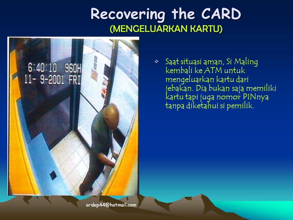 Recovering the CARD (MENGELUARKAN KARTU)