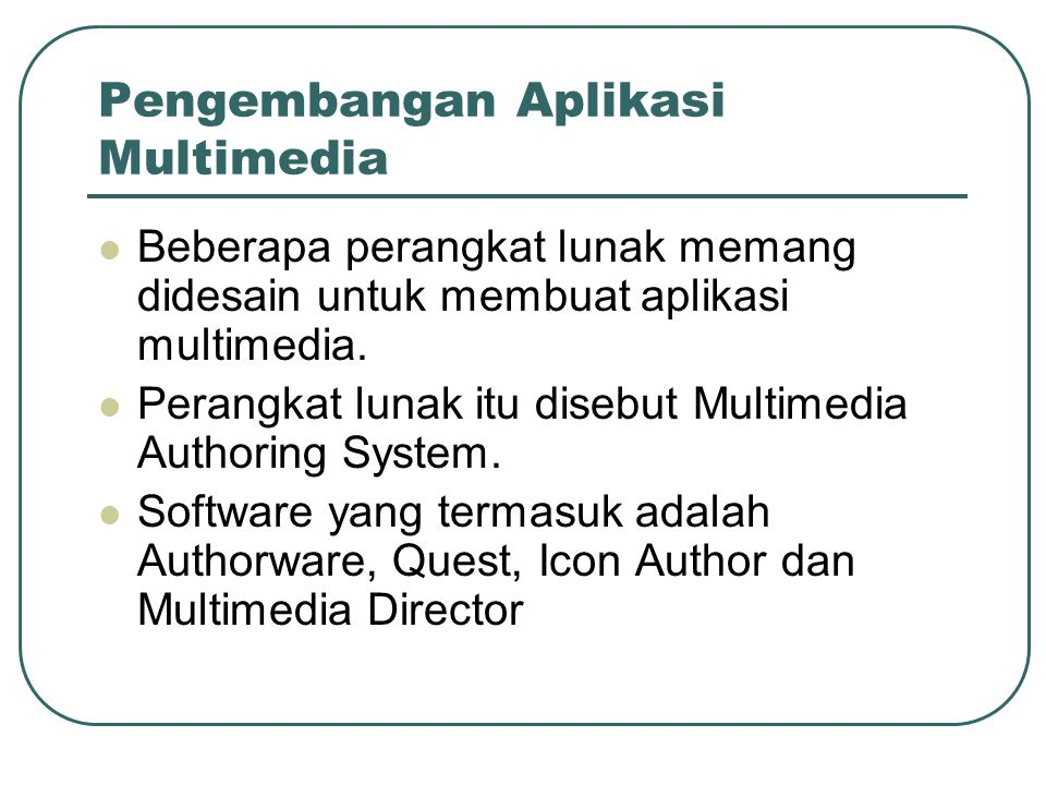 Pengembangan Aplikasi Multimedia