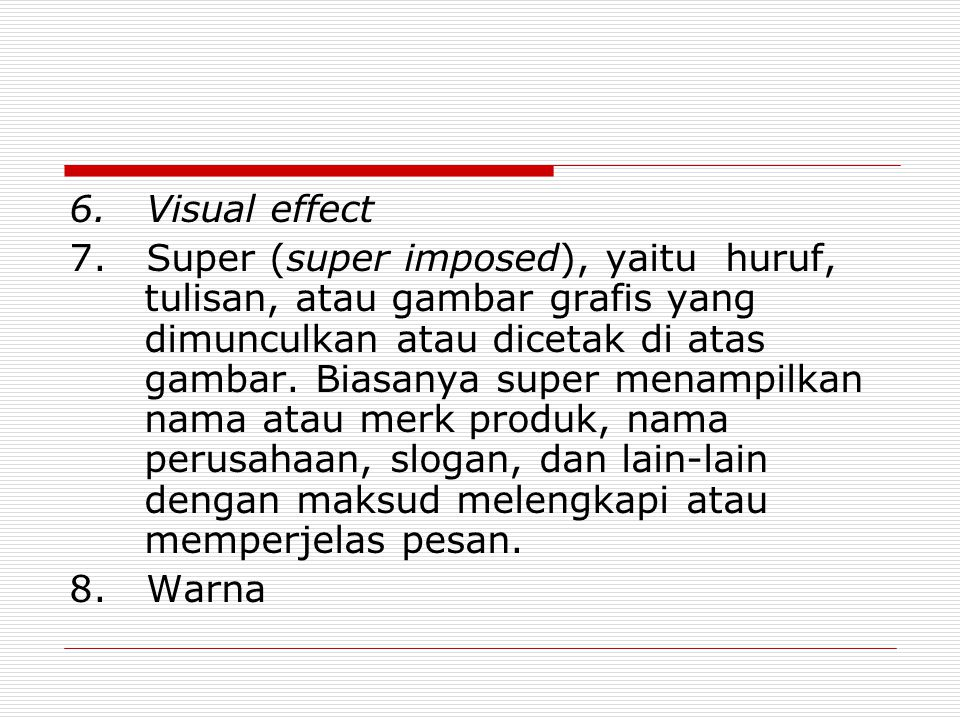 6. Visual effect