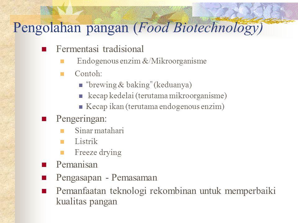 Pengolahan pangan (Food Biotechnology)