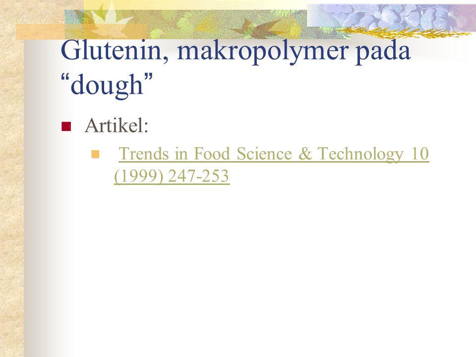Glutenin, makropolymer pada dough