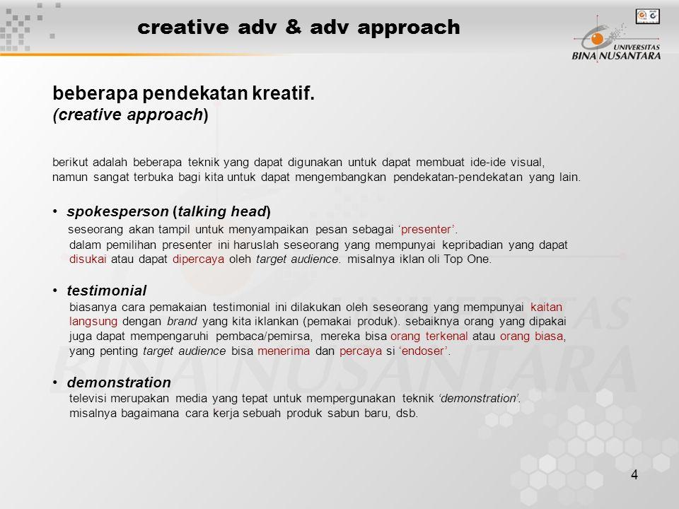 creative adv & adv approach