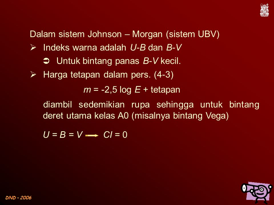 Dalam sistem Johnson – Morgan (sistem UBV)