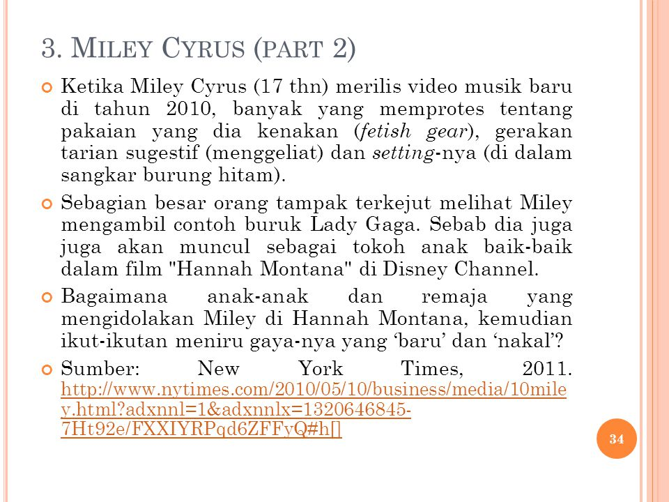 3. Miley Cyrus (part 2)