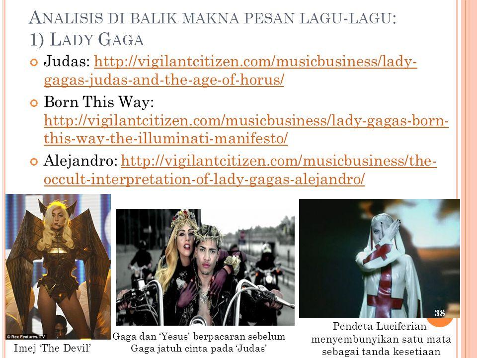 Analisis di balik makna pesan lagu-lagu: 1) Lady Gaga