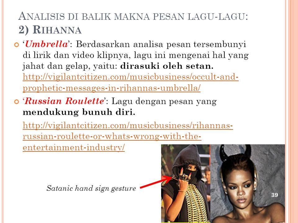 Analisis di balik makna pesan lagu-lagu: 2) Rihanna