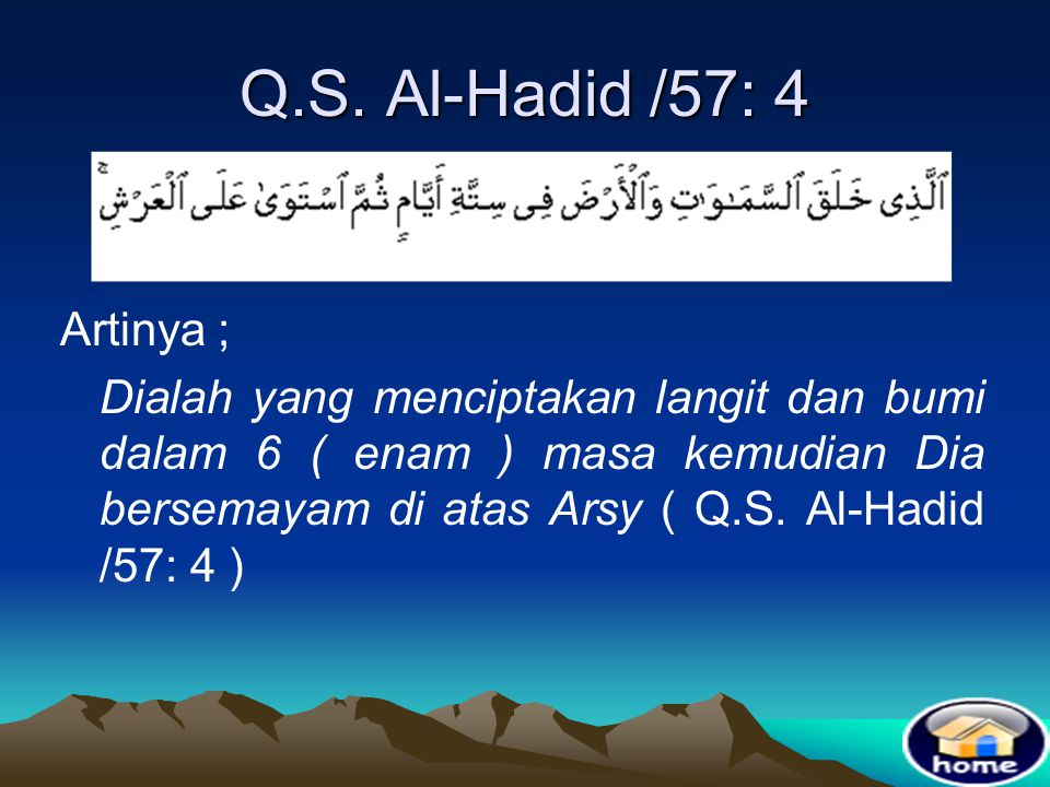 Q.S. Al-Hadid /57: 4