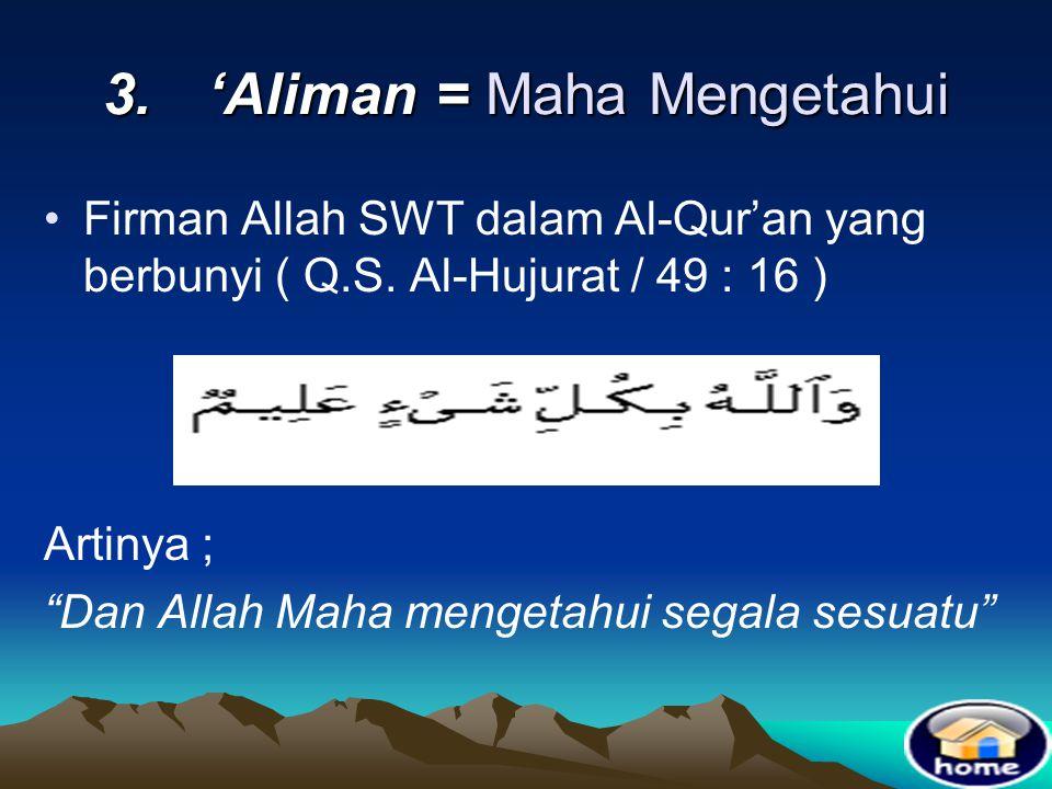3. 'Aliman = Maha Mengetahui