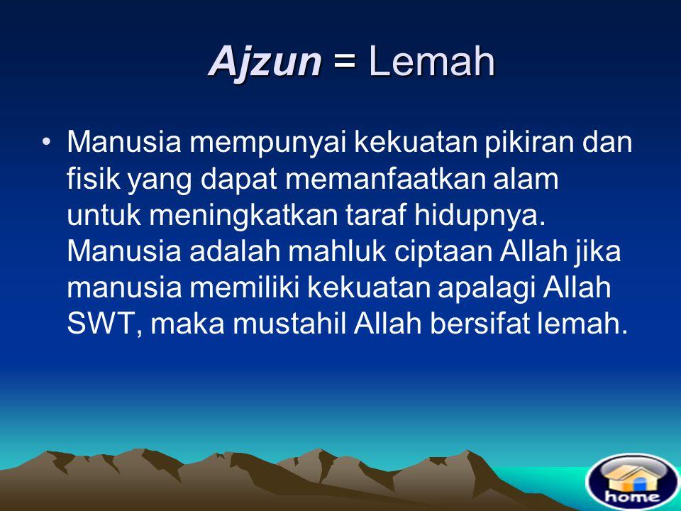 Ajzun = Lemah