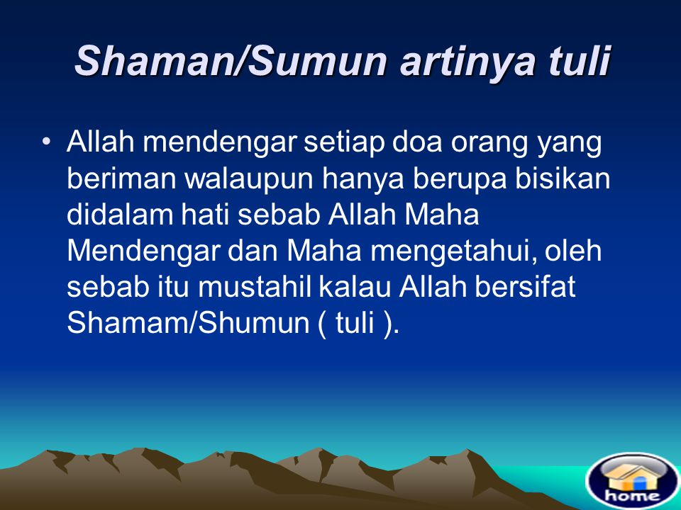 Shaman/Sumun artinya tuli