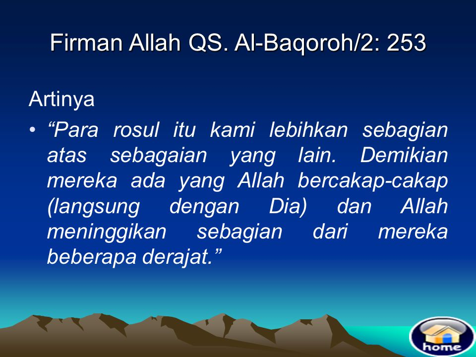 Firman Allah QS. Al-Baqoroh/2: 253