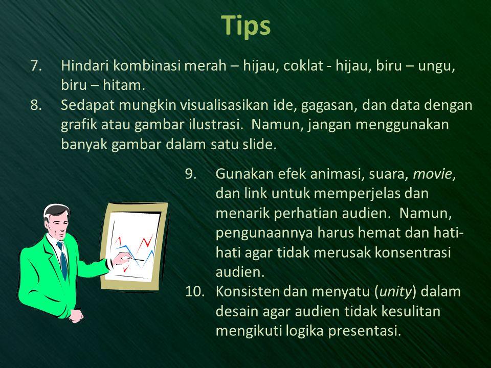 Tips Hindari kombinasi merah – hijau, coklat - hijau, biru – ungu, biru – hitam.