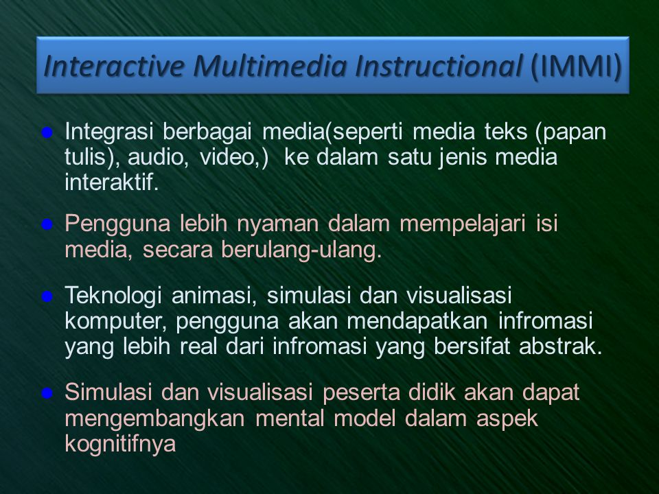 Interactive Multimedia Instructional (IMMI)