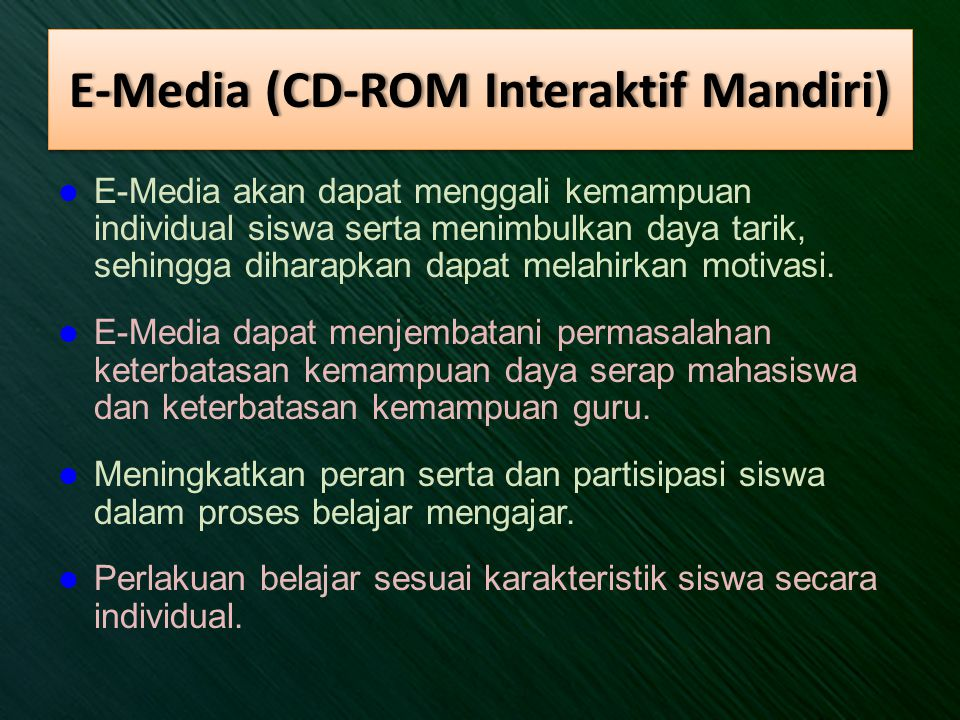 E-Media (CD-ROM Interaktif Mandiri)