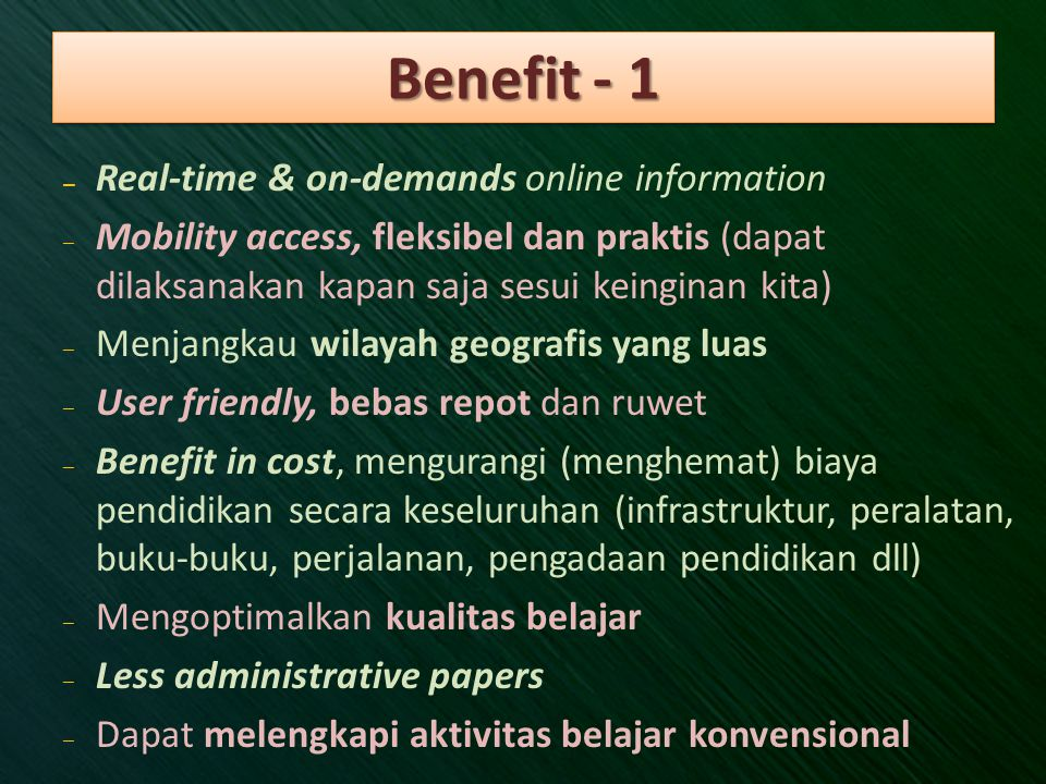 Benefit - 1 Real-time & on-demands online information