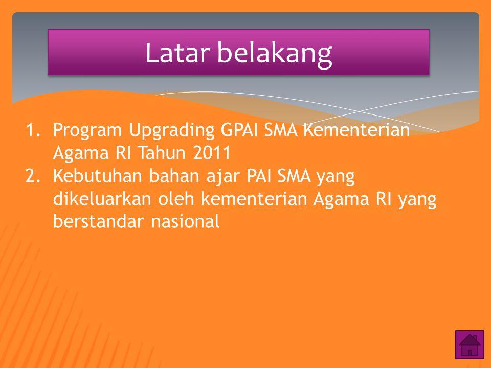 Latar belakang Program Upgrading GPAI SMA Kementerian Agama RI Tahun 2011.