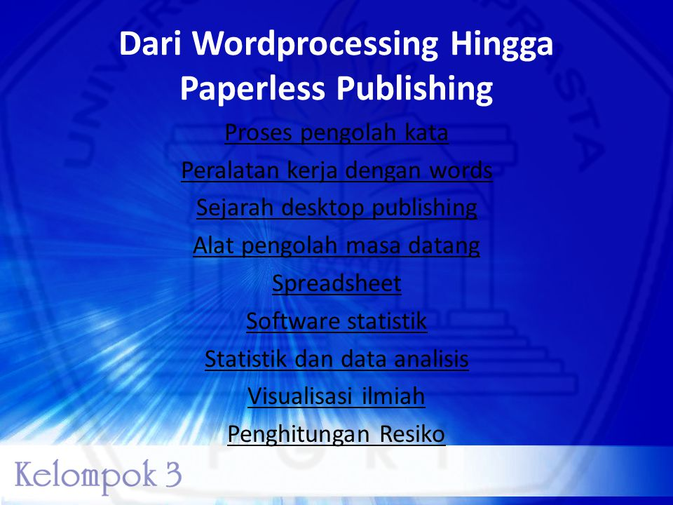 Dari Wordprocessing Hingga Paperless Publishing