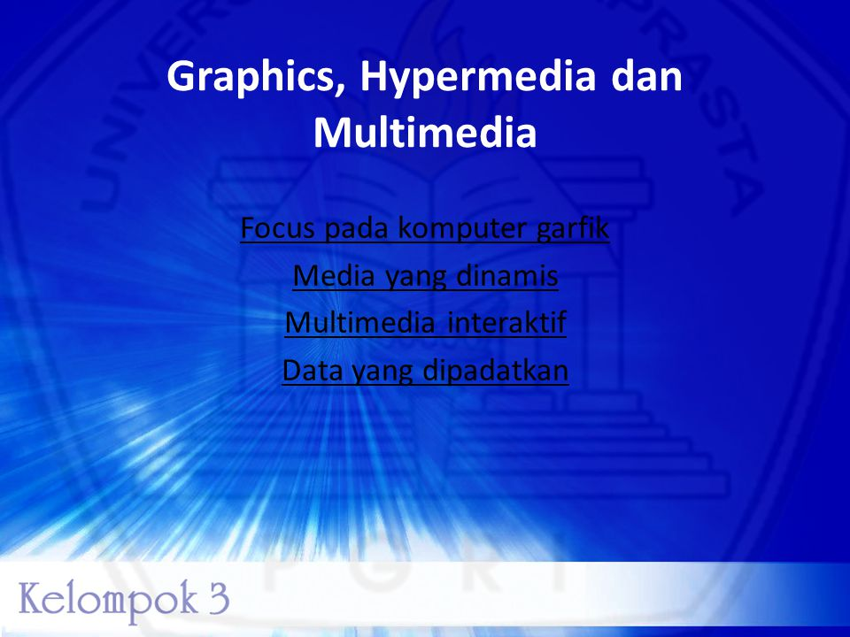 Graphics, Hypermedia dan Multimedia