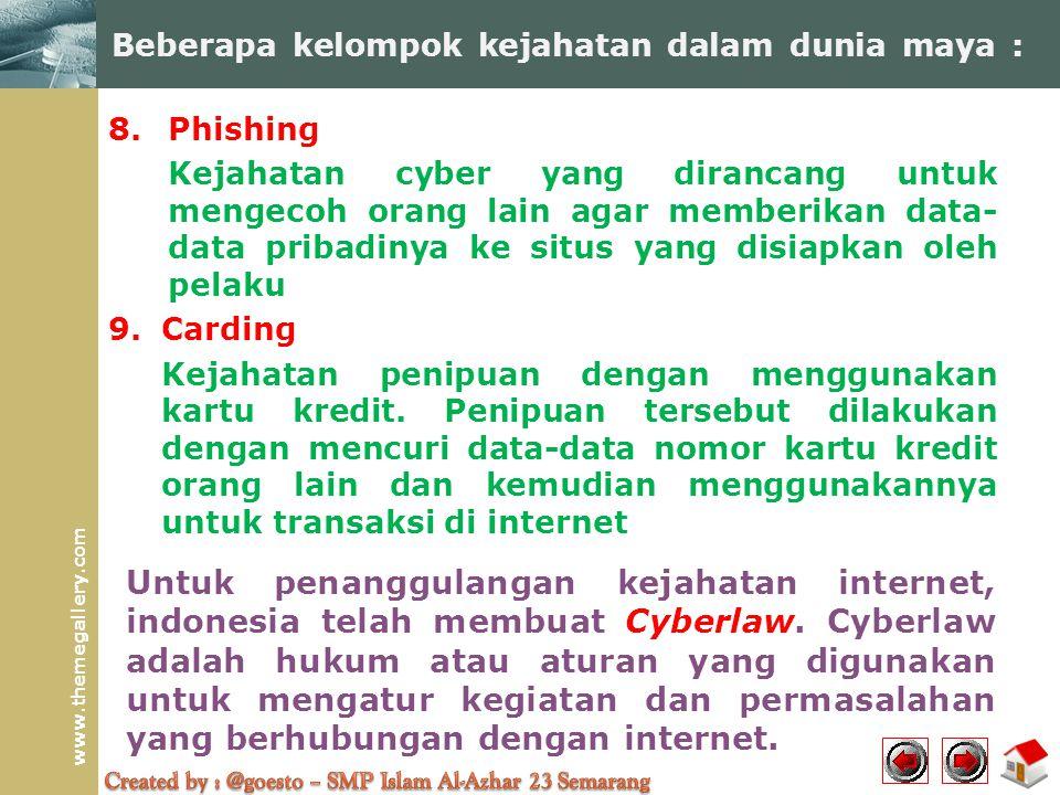 Beberapa kelompok kejahatan dalam dunia maya :
