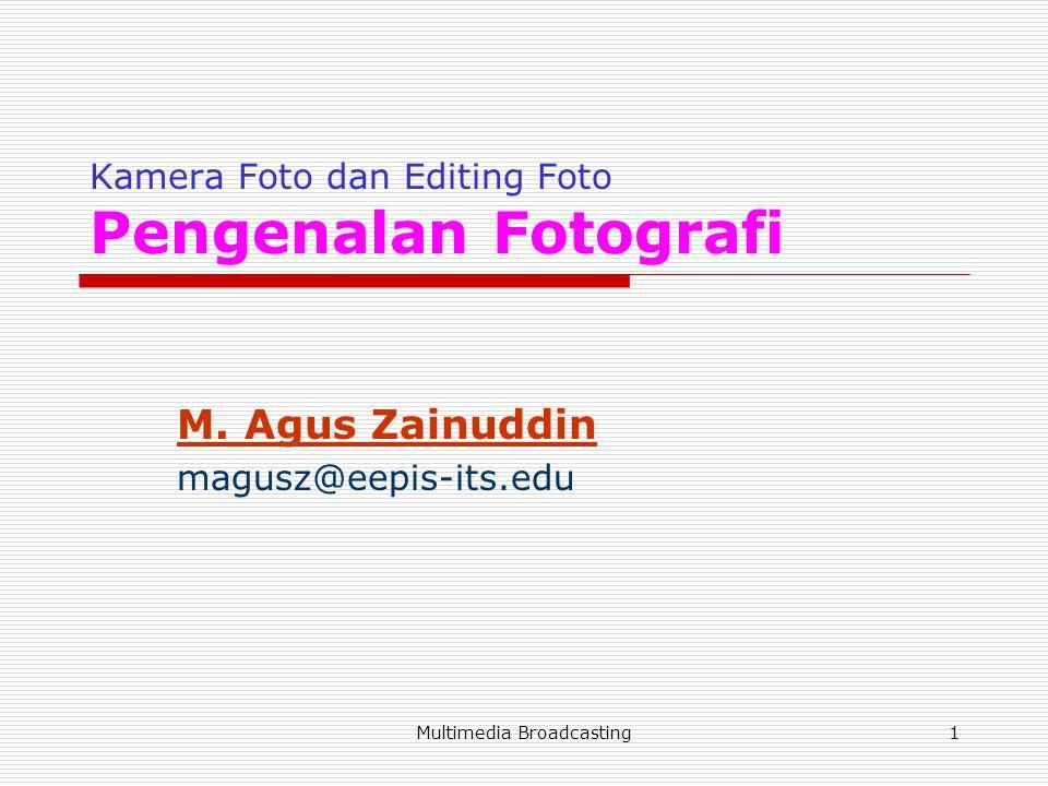 Kamera Foto dan Editing Foto Pengenalan Fotografi