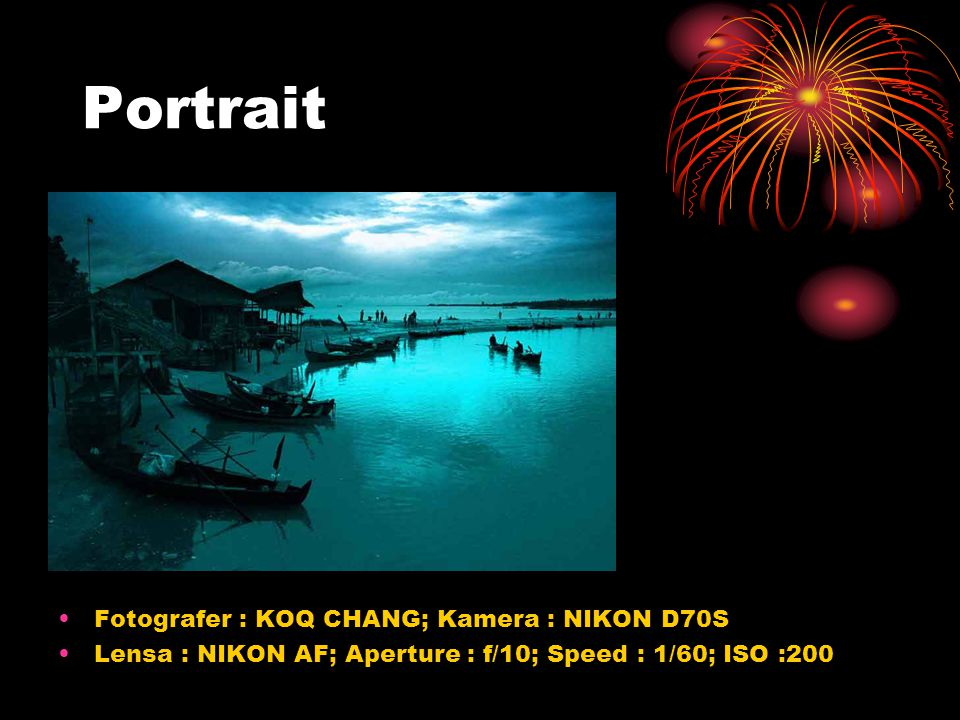 Portrait Fotografer : KOQ CHANG; Kamera : NIKON D70S