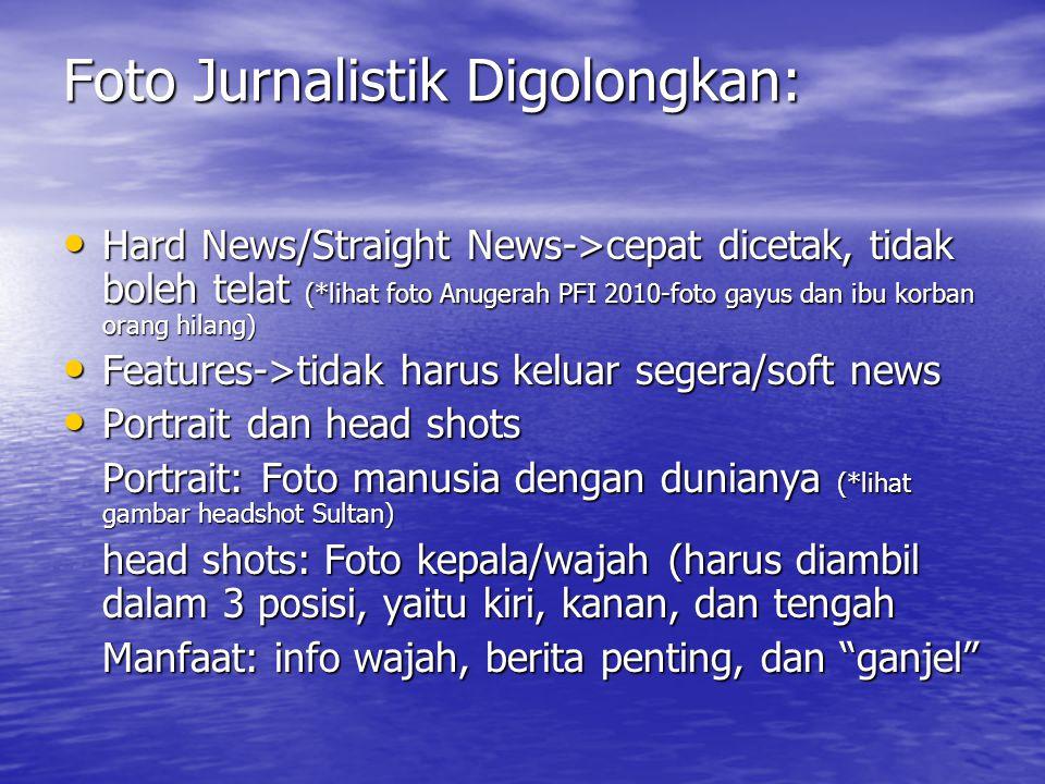 Foto Jurnalistik Digolongkan: