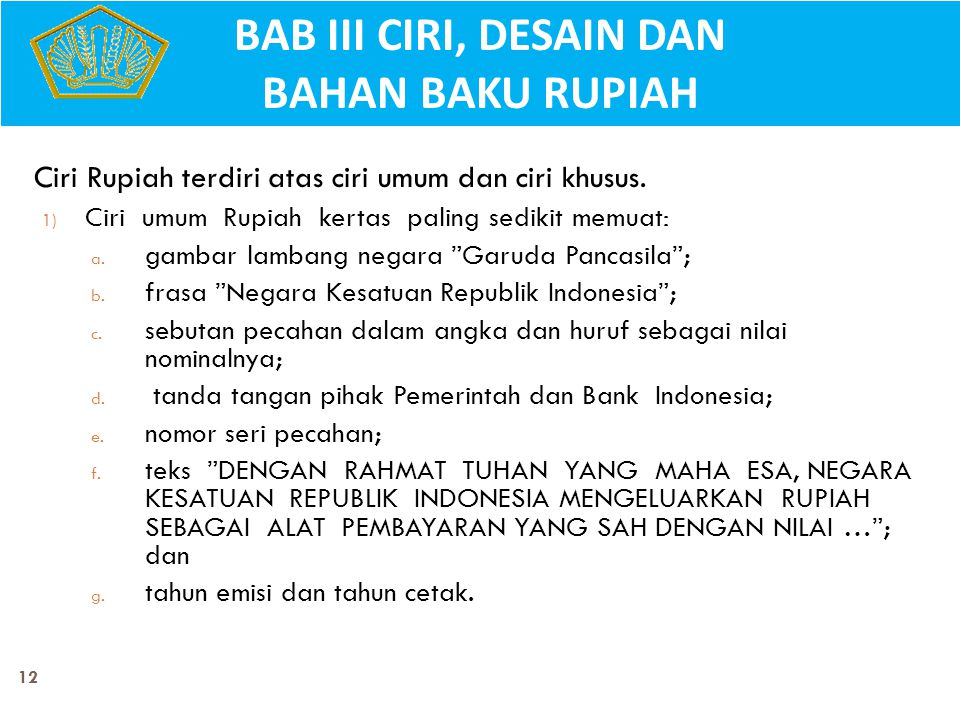 BAB III CIRI, DESAIN DAN BAHAN BAKU RUPIAH