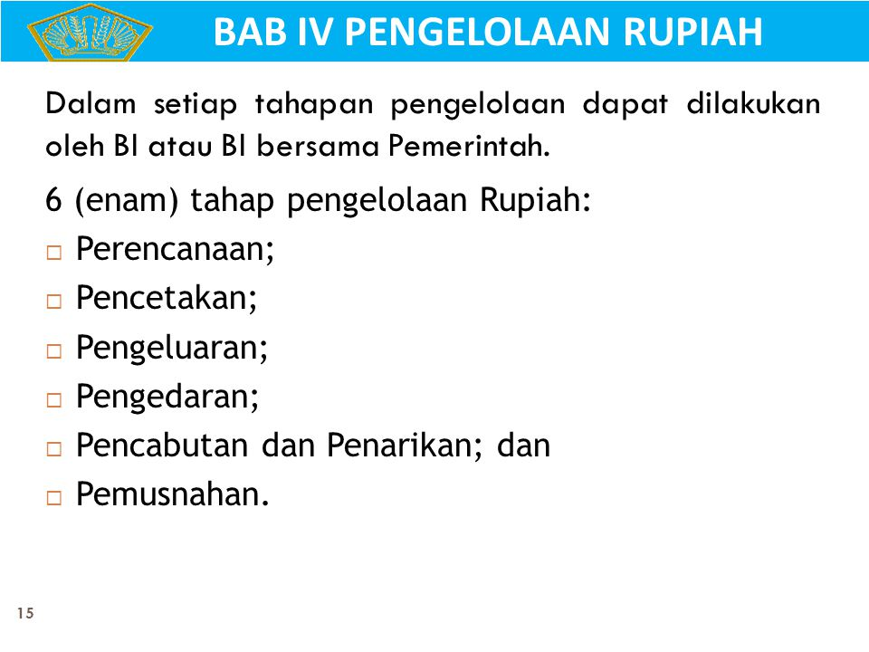 BAB IV PENGELOLAAN RUPIAH