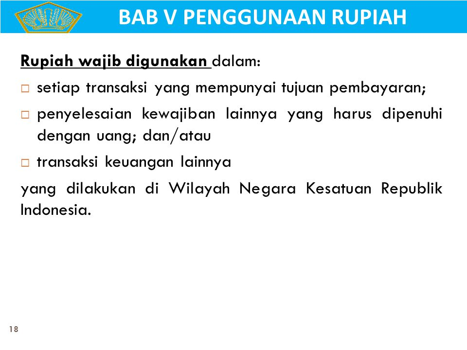 BAB V PENGGUNAAN RUPIAH