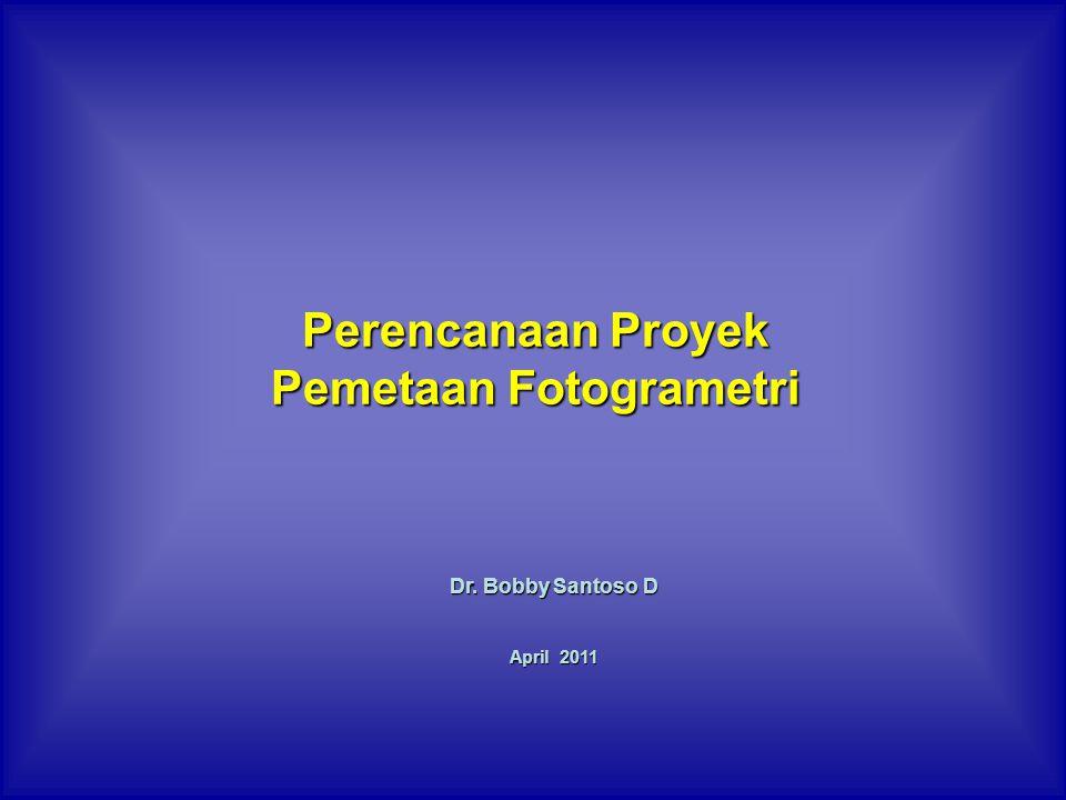 Perencanaan Proyek Pemetaan Fotogrametri