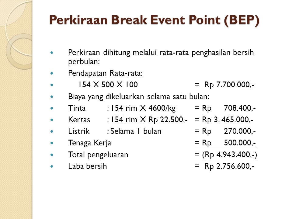 Perkiraan Break Event Point (BEP)
