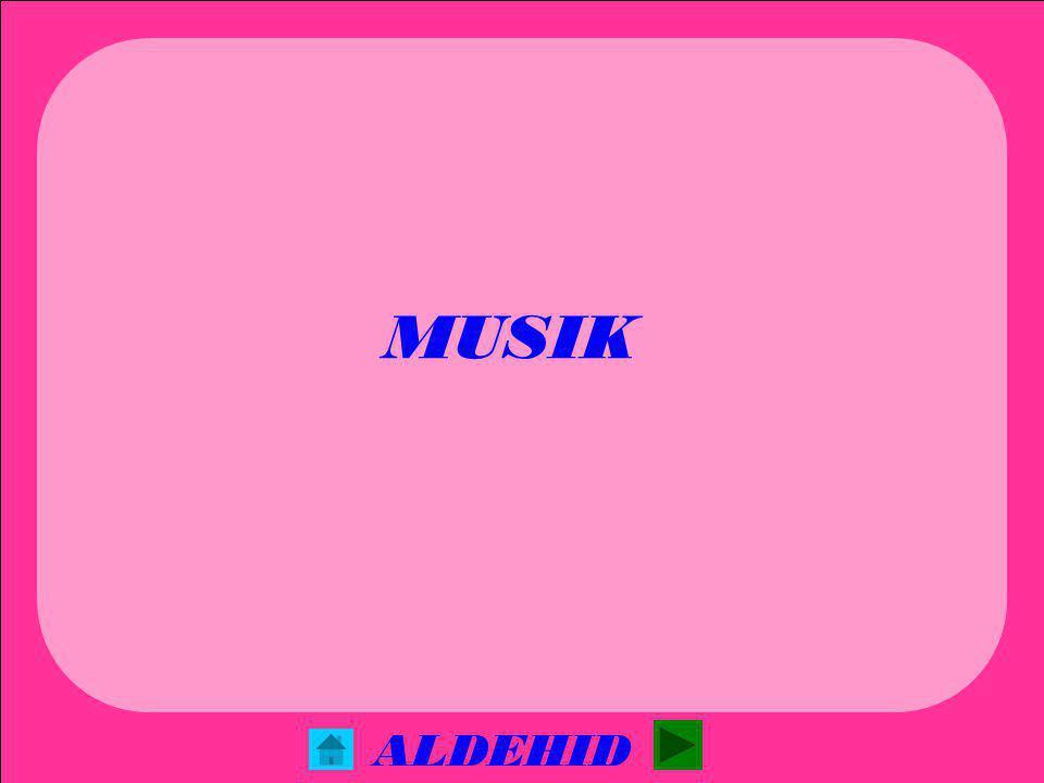 MUSIK ALDEHID