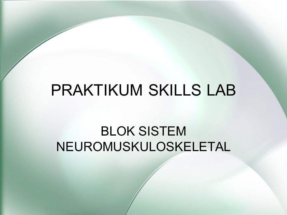 BLOK SISTEM NEUROMUSKULOSKELETAL